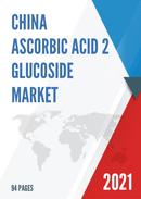China Ascorbic Acid 2 Glucoside Market Report Forecast 2021 2027