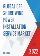 Global and United States Off Shore Wind Power Installation Service Market Size Status and Forecast 2021 2027