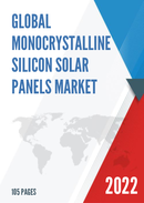 Global and China Monocrystalline Silicon Solar Panels Market Insights Forecast to 2027