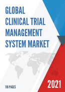 Global Clinical Trial Management System Market Size Status and Forecast 2021 2027