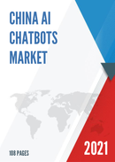 China AI Chatbots Market Report Forecast 2021 2027