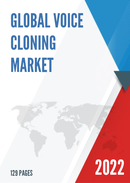 Global Voice Cloning Market Size Status and Forecast 2021 2027