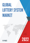 Global lottery System Market Size Status and Forecast 2021 2027
