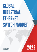 Global Industrial Ethernet Switch Market Size Status and Forecast 2021 2027