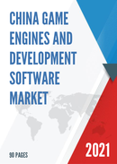 China Game Engines and Development Software Market Report Forecast 2021 2027