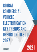 Global Commercial Vehicle Electrification Key Trends and Opportunities to 2027