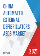 China Automated External Defibrillators AEDs Market Report Forecast 2021 2027