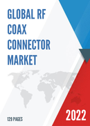 Global RF Coax Connector Market Size Manufacturers Supply Chain Sales Channel and Clients 2021 2027