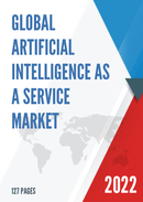 Global Artificial Intelligence as a Service Market Size Status and Forecast 2021 2027