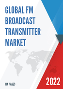 Global FM Broadcast Transmitter Market Size Manufacturers Supply Chain Sales Channel and Clients 2021 2027