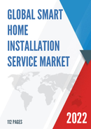 Global Smart Home Installation Service Market Size Status and Forecast 2021 2027