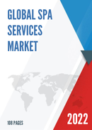 Global and United States Spa Services Market Size Status and Forecast 2021 2027