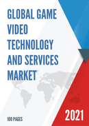 Global Game Video Technology and Services Market Size Status and Forecast 2021 2027