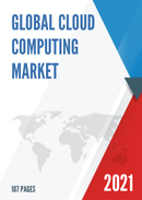 Global Cloud Computing Market Size Status and Forecast 2021 2027