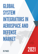 Global System Integrators in Aerospace and Defense Market Size Status and Forecast 2021 2027