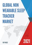 Global Non Wearable Sleep Tracker Market Size Manufacturers Supply Chain Sales Channel and Clients 2021 2027