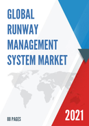 Global Runway Management System Market Size Status and Forecast 2021 2027