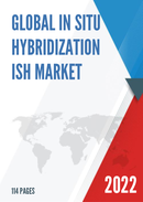 Global In situ Hybridization ISH Market Size Status and Forecast 2021 2027
