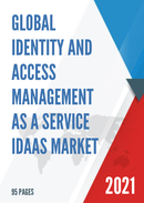 Global Identity and Access Management as a service IDaaS Market Size Status and Forecast 2021 2027