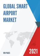 Global Smart Airport Market Size Status and Forecast 2021 2027