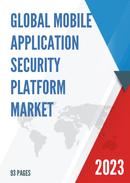 Global Mobile Application Security Platform Market Size Status and Forecast 2021 2027