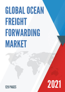 Global Ocean Freight Forwarding Market Size Status and Forecast 2021 2027
