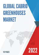 Global Cabrio Greenhouses Market Size Status and Forecast 2021 2027