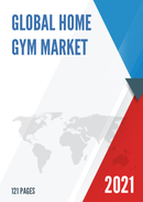 Global Home Gym Market Size Status and Forecast 2021 2027