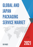 Global and Japan Packaging Service Market Size Status and Forecast 2021 2027