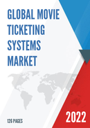 Global Movie Ticketing Systems Market Size Status and Forecast 2021 2027