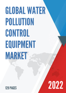 Global and China Water Pollution Control Equipment Market Insights Forecast to 2027