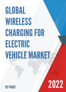 Global Wireless Charging for Electric Vehicle Market Size Status and Forecast 2021 2027