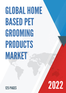 Global Home Based Pet Grooming Products Market Size Status and Forecast 2021 2027