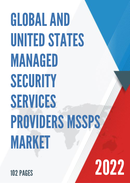 Global Managed Security Services Providers MSSPs Market Size Status and Forecast 2021 2027