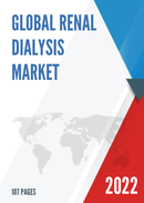 Global and United States Renal Dialysis Market Size Status and Forecast 2021 2027