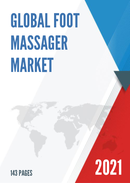 Global Foot Massager Market Size Manufacturers Supply Chain Sales Channel and Clients 2021 2027