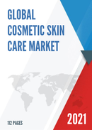 Global Cosmetic Skin Care Market Size Manufacturers Supply Chain Sales Channel and Clients 2021 2027
