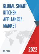Global Smart Kitchen Appliances Market Size Manufacturers Supply Chain Sales Channel and Clients 2021 2027