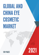 Global and China Eye Cosmetic Market Insights Forecast to 2027