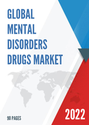 Global and United States Mental Disorders Drugs Market Insights Forecast to 2027