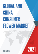 Global and China Consumer Flower Market Insights Forecast to 2027