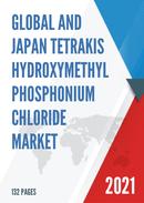 Global and Japan Tetrakis Hydroxymethyl Phosphonium Chloride Market Insights Forecast to 2027