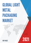 Global Light Metal Packaging Market Size Status and Forecast 2021 2027