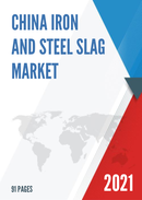 China Iron and Steel Slag Market Report Forecast 2021 2027