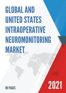 Global and United States Intraoperative Neuromonitoring Market Size Status and Forecast 2021 2027