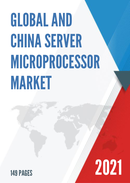 Global and China Server Microprocessor Market Insights Forecast to 2027