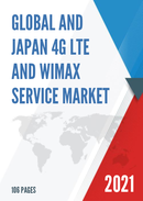 Global and Japan 4G LTE and WiMAX Service Market Size Status and Forecast 2021 2027