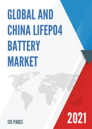 Global and China LiFePO4 Battery Market Insights Forecast to 2027