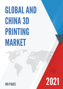 Global and China 3D Printing Market in Education Sector Market Size Status and Forecast 2021 2027