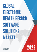 Global Electronic Health Record Software Solutions Market Size Status and Forecast 2021 2027
